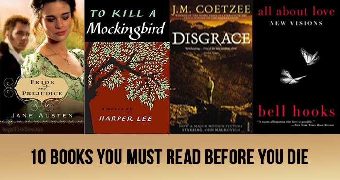 10 Books You Must Read Before You Die