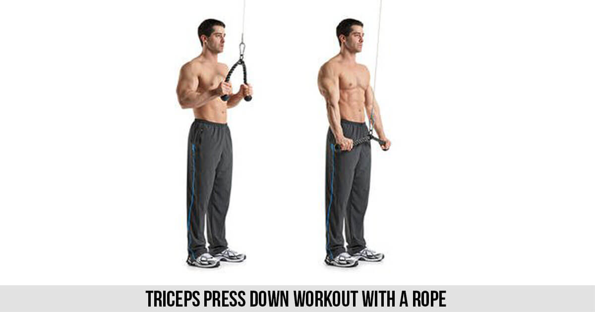 Triceps Press down Workout with a Rope