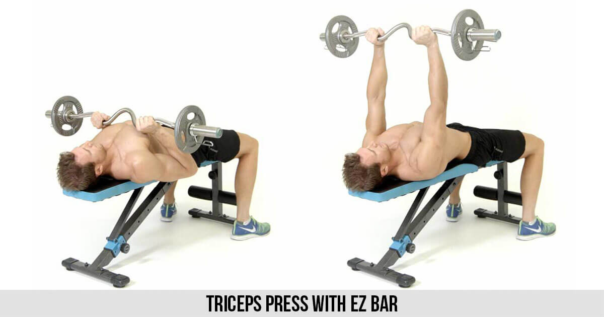 Triceps Press with EZ Bar