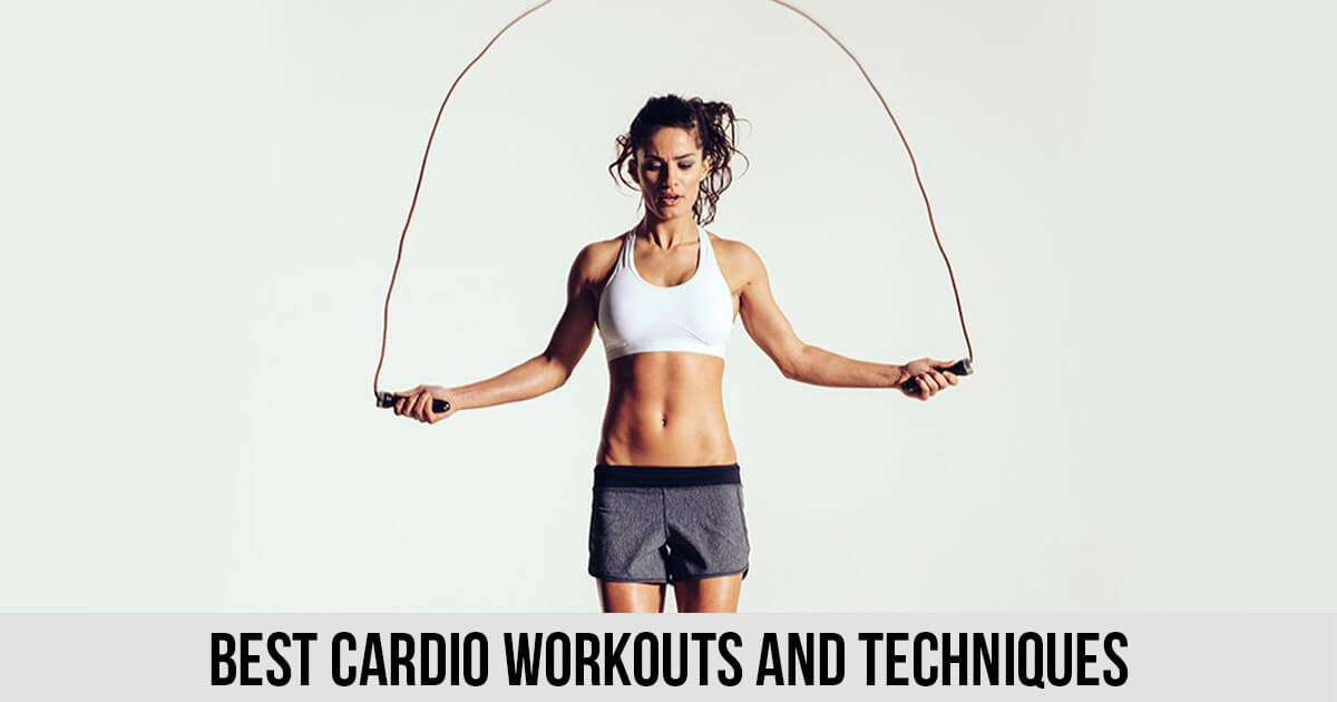 Best Cardio Workouts and Techniques