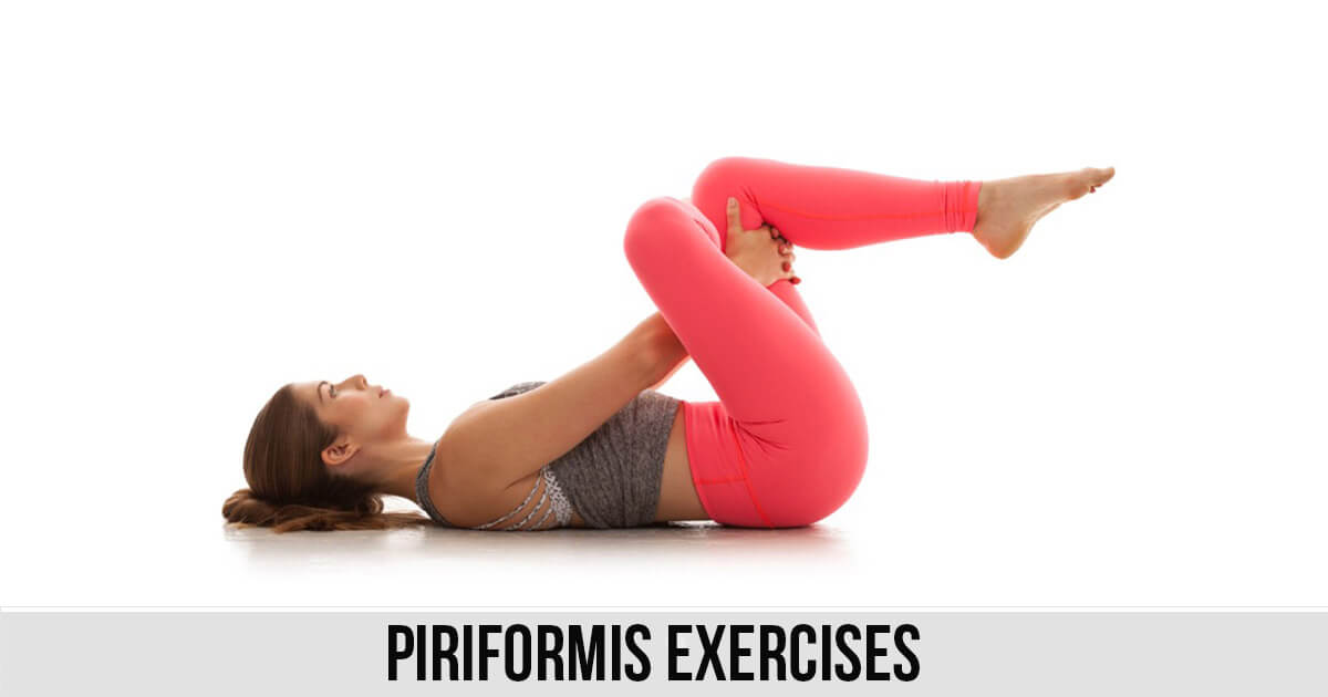 Piriformis Exercises