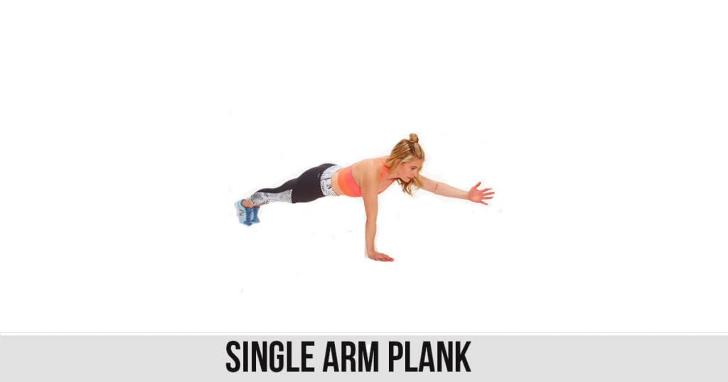 Single Arm Plank Exercise
