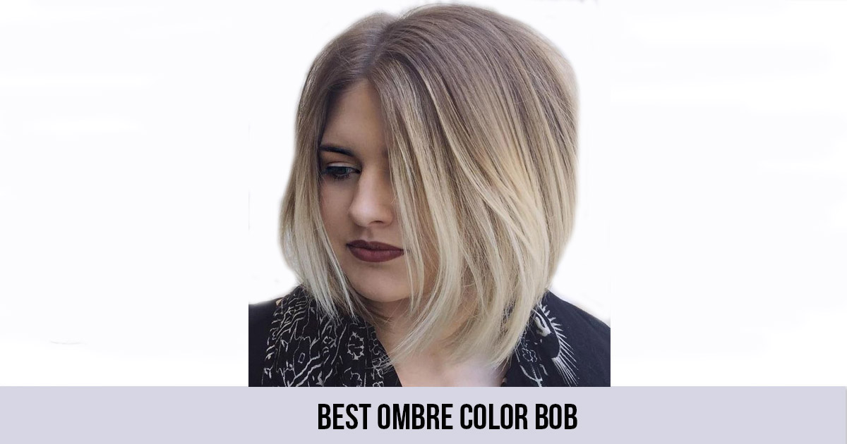 Best Ombre Color Bob