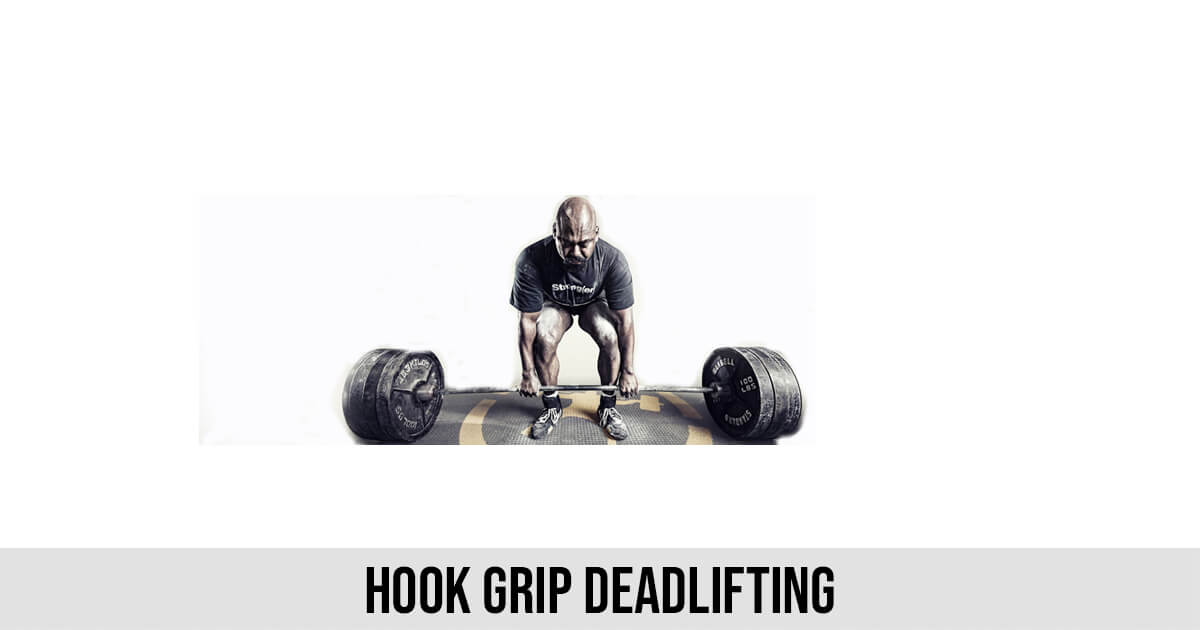 Hook Grip Deadlifting