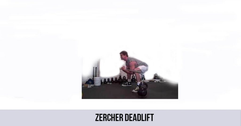 zercher deadlift
