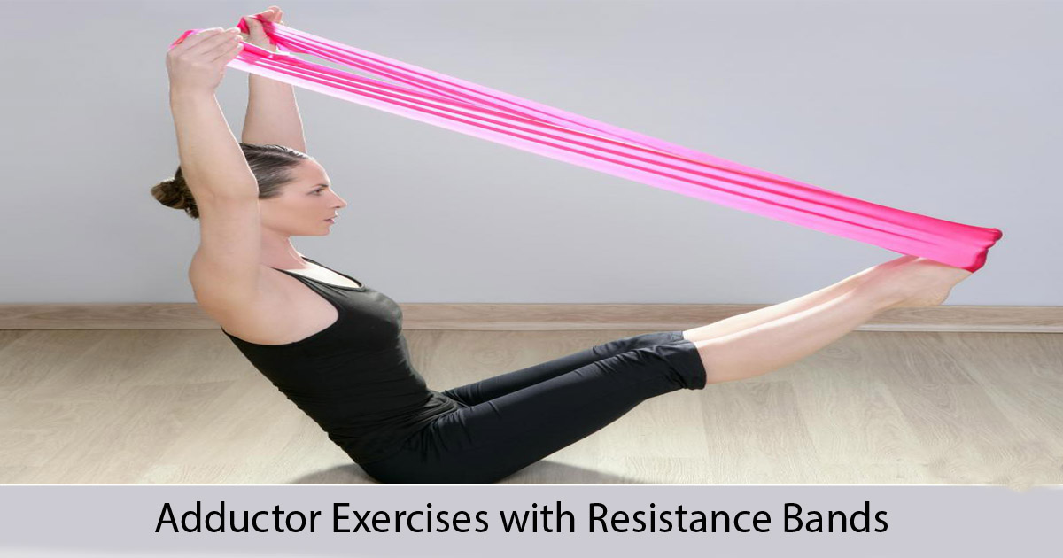adductor exercises with resistance band