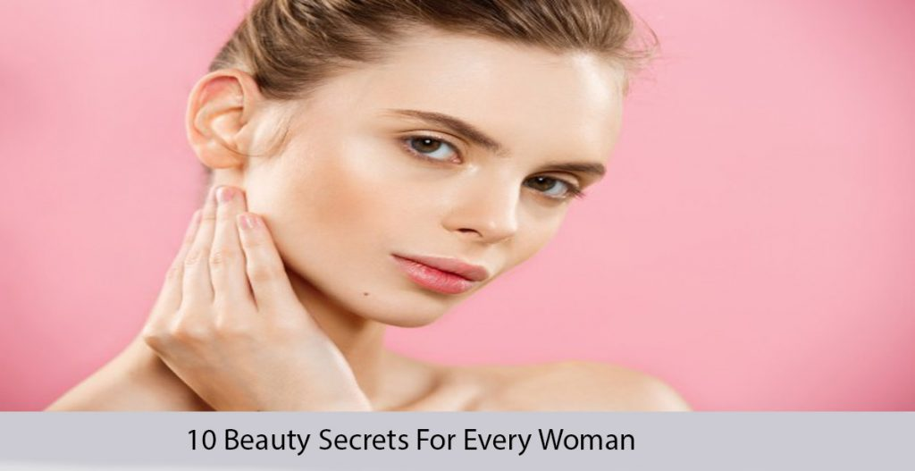 Beauty Secrets For Every Woman