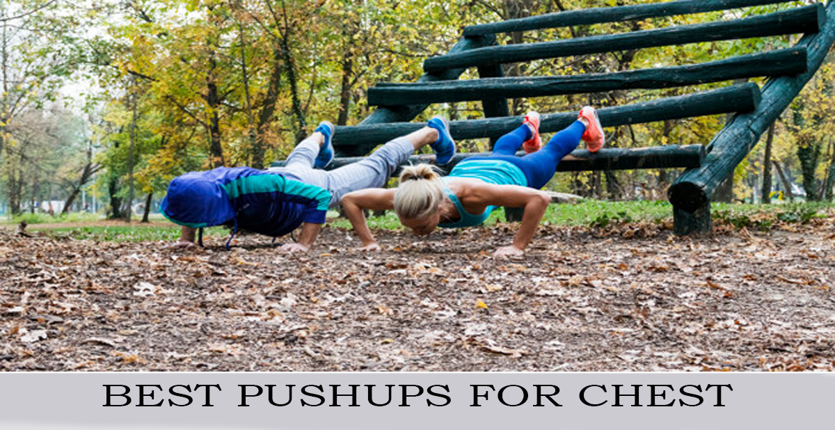 BEST PUSHUPS FOR CHEST