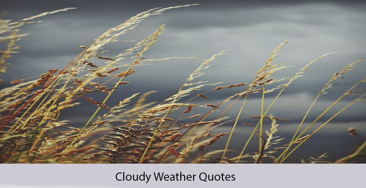 Cloudy Weather Quotes