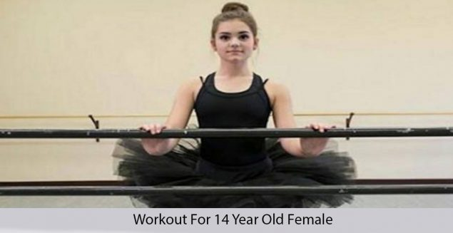 Workout for 14 year old female