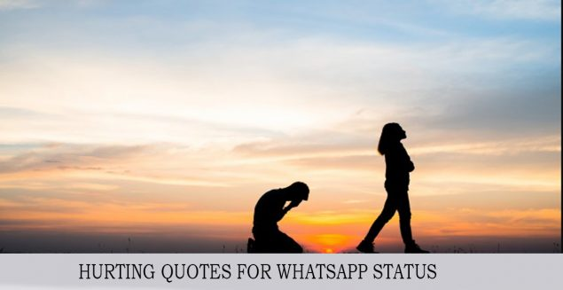120+ HURTING QUOTES FOR WHATSAPP STATUS