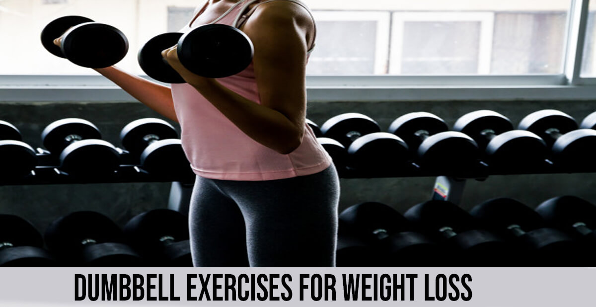 dumbell exercises for weight loss