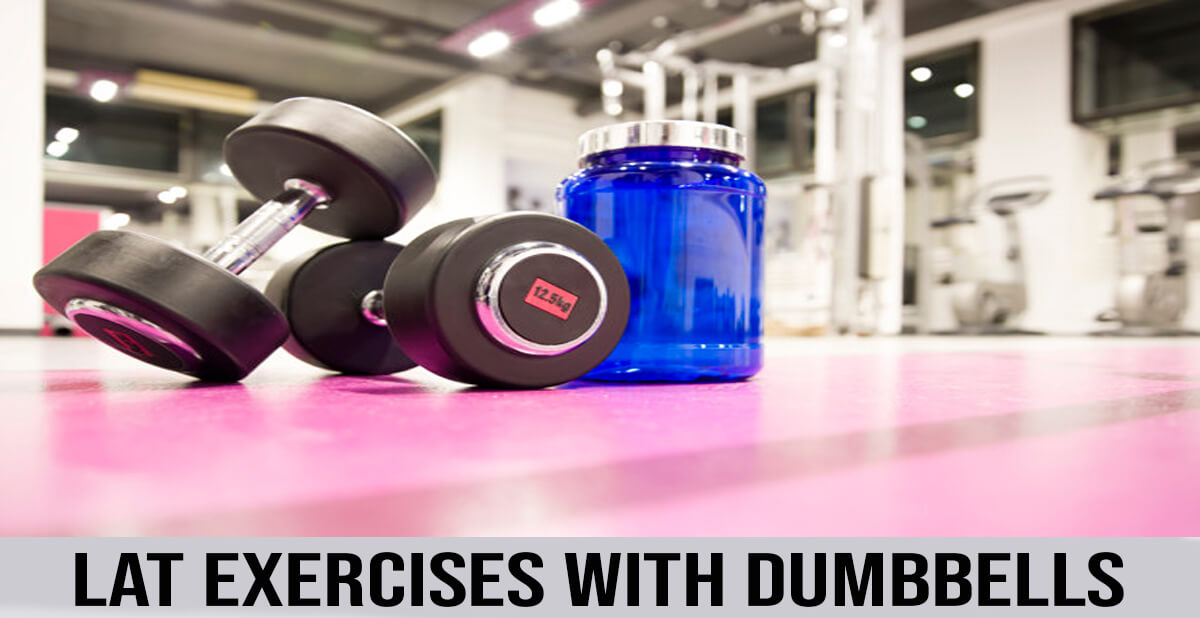 lat exercises with dumbbells