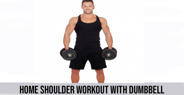 Home Shoulder Workout with Dumbbells