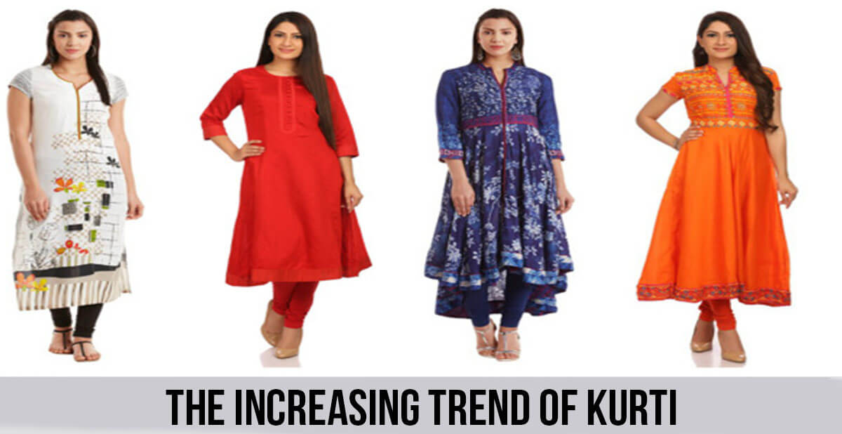 THE INCREASING TREND OF KURTI in india