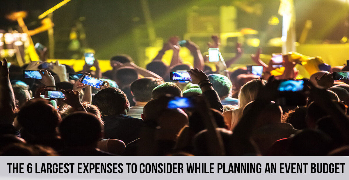 The 6 Largest Expenses To Consider While Planning An Event Budget