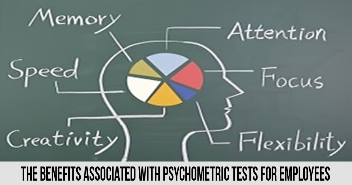 The benefits associated with psychometric tests for employees