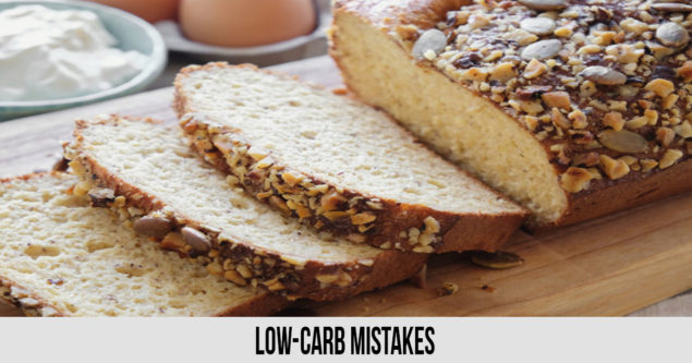 Low-Carb Mistakes