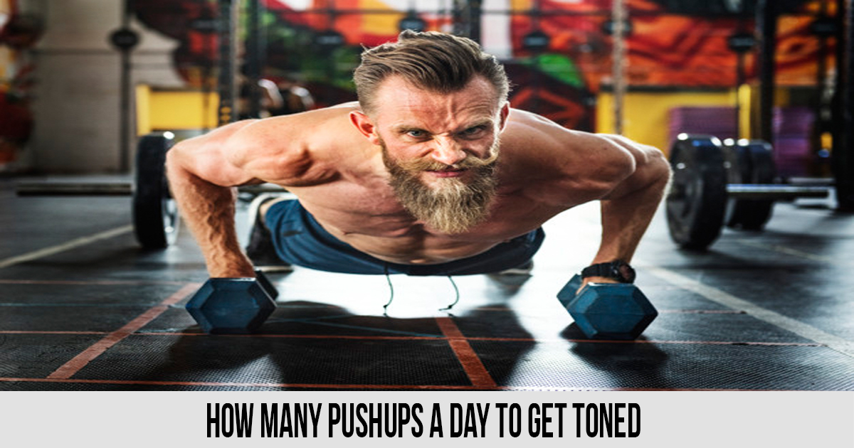 How Many Pushups a Day to Get Toned