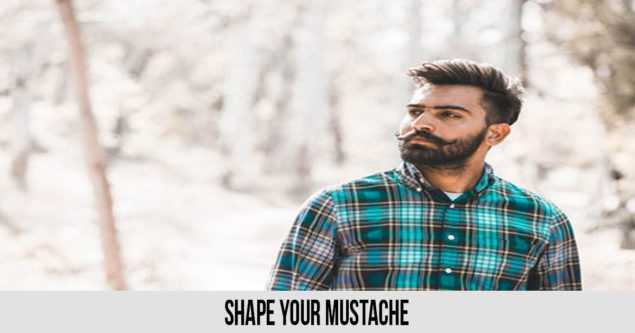 Shape your mustache