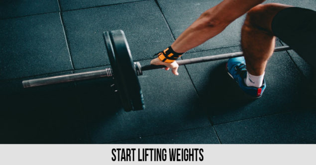 Start Lifting Weights