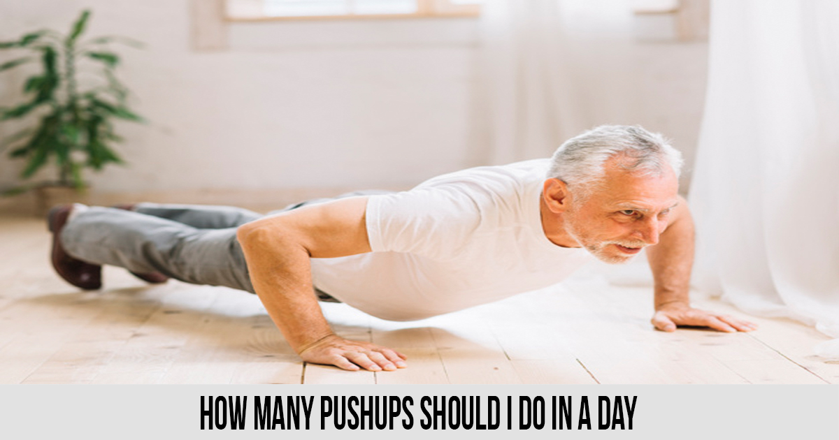 How Many Pushups Should I do in a Day