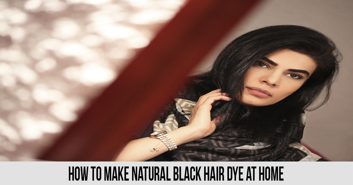 How to Make Natural Black Hair Dye at home