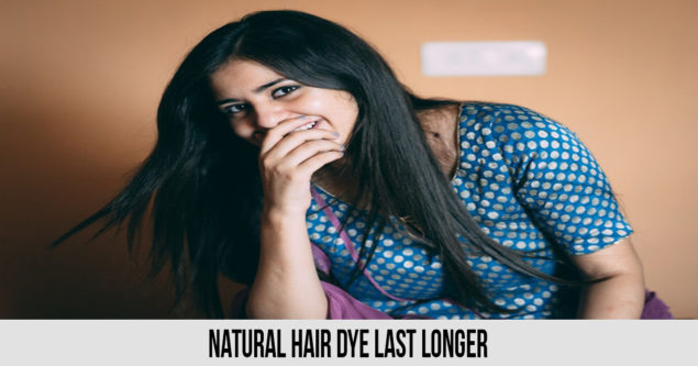 natural hair dye last longer