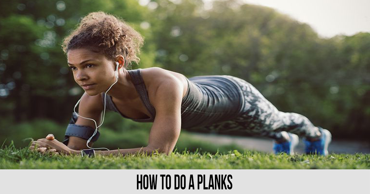 How to Do a Planks