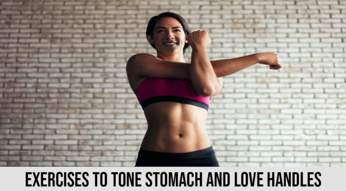 best Exercises and moves to Tone Stomach and Love Handles